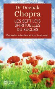 Les 7 lois spirituelles du succes