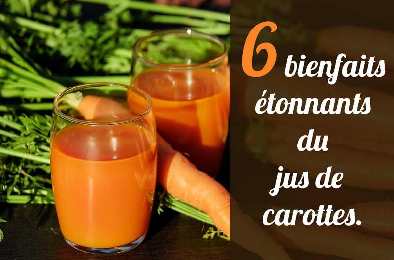 Bienfaits jus de carottes