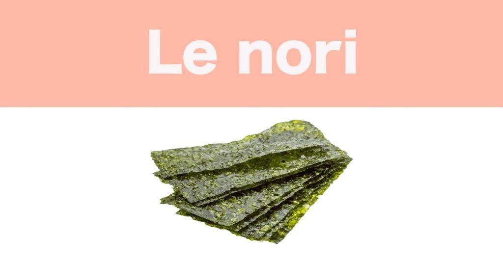 Le nori, super algue comestible